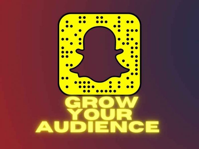 Grow Your Audience on Snapchat