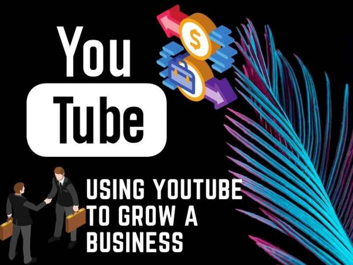 YouTube to grow a business