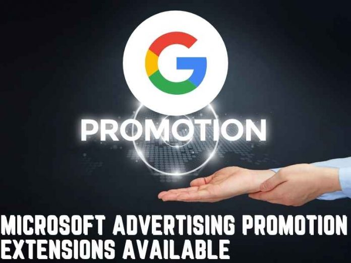 Microsoft Advertising promotion extensions available