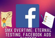 SMX Overtime: Eternal testing, the key to Facebook Ads success