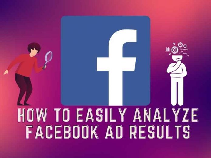 How to Easily Analyze Facebook Ad Results