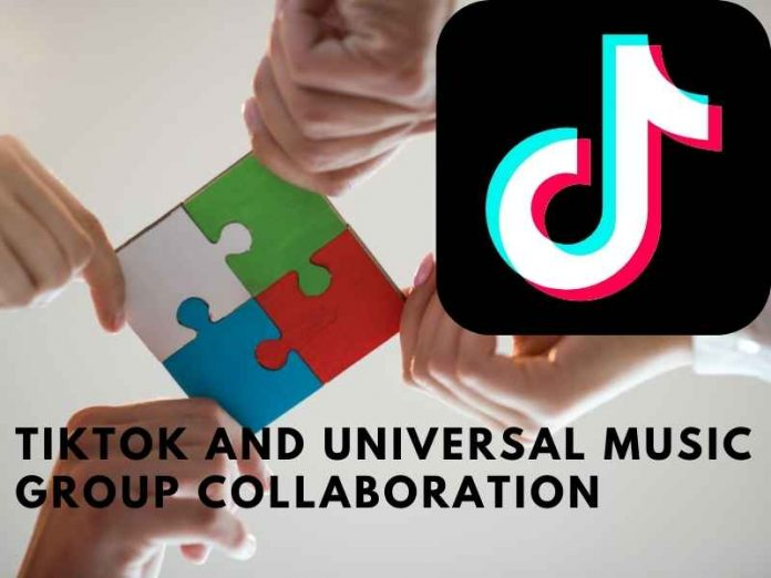 TikTok and Universal Music Group collaboration