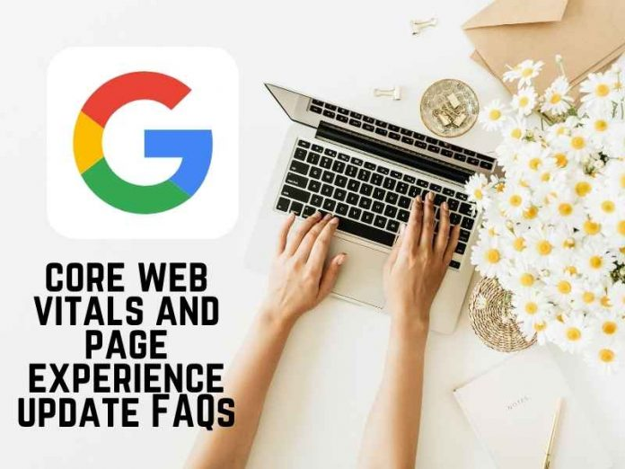 Google expands its core web vitals and page experience update FAQs