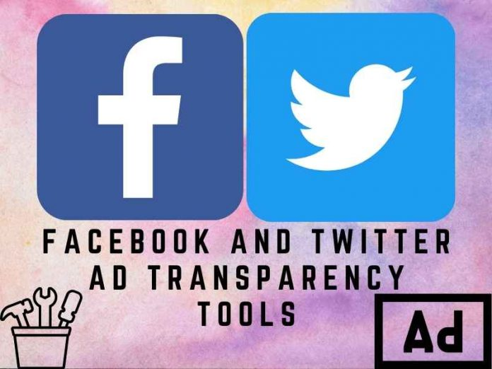 Facebook and Twitter ad transparency tools